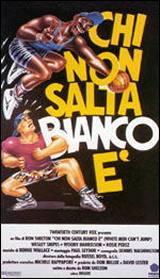 Chi Non Salta Bianco E' (1992)