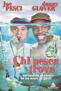 Chi Pesca Trova (1997)