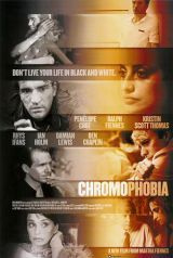 locandina del film CHROMOPHOBIA