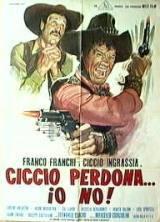 Ciccio Perdona… Io No! (1968)