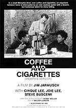 locandina del film COFFEE AND CIGARETTES