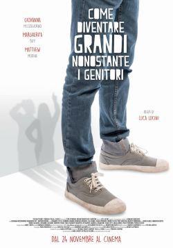 locandina del film COME DIVENTARE GRANDI NONOSTANTE I GENITORI