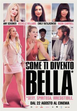 locandina del film COME TI DIVENTO BELLA!