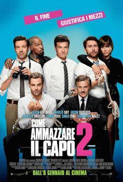 locandina del film COME AMMAZZARE IL CAPO E VIVERE FELICI 2