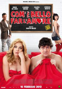 Come è Bello Far L'Amore (2012)