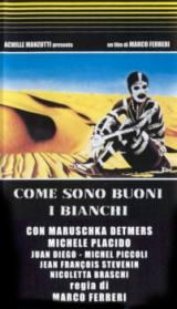 locandina del film COME SONO BUONI I BIANCHI!