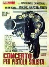 locandina del film CONCERTO PER PISTOLA SOLISTA