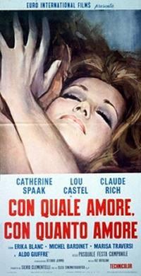 Con Quale Amore, Con Quanto Amore (1969)