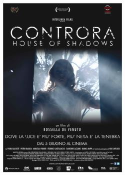 locandina del film CONTRORA - HOUSE OF SHADOWS