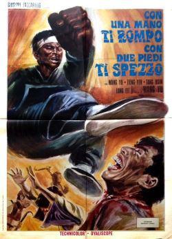 Con Una Mano Ti Rompo Con Due Piedi Ti Spezzo (1974)