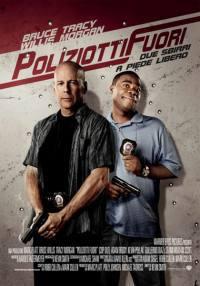 Poliziotti Fuori – Due Sbirri a Piede Libero (2010)