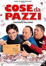 locandina del film COSE DA PAZZI