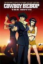 locandina del film COWBOY BEBOP THE MOVIE