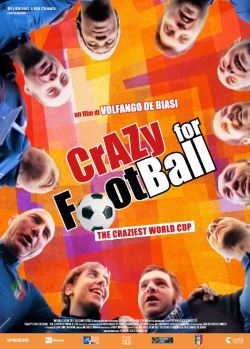locandina del film CRAZY FOR FOOTBALL