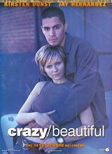 locandina del film CRAZY / BEAUTIFUL