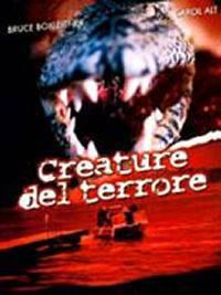 locandina del film CREATURE DEL TERRORE