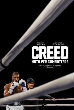 locandina del film CREED - NATO PER COMBATTERE
