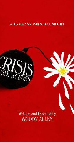locandina del film CRISIS IN SIX SCENES