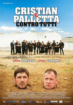 locandina del film CRISTIAN E PALLETTA CONTRO TUTTI