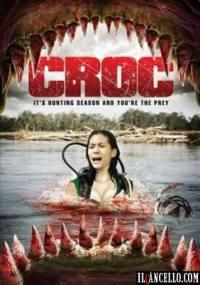 Croc – Caccia Al Predatore (2007)