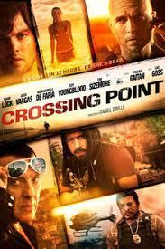 locandina del film CROSSING POINT - I SIGNORI DELLA DROGA
