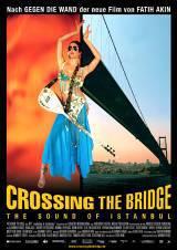 locandina del film CROSSING THE BRIDGE: THE SOUND OF ISTANBUL