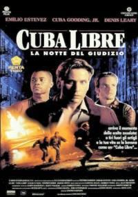 Cuba Libre – La Notte Del Giudizio (1993)