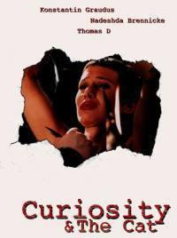 locandina del film CURIOSITY & THE CAT