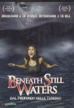 Beneath Still Waters – Dal Profondo delle Tenebre (2005)