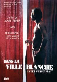 locandina del film DANS LA VILLE BLANCHE