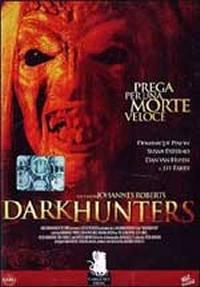 locandina del film DARKHUNTERS