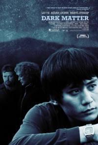 locandina del film DARK MATTER