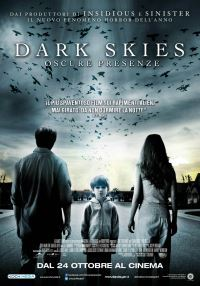 Dark Skies – Oscure Presenze (2013)