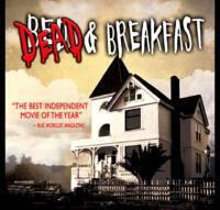locandina del film DEAD & BREAKFAST
