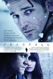 locandina del film DEADFALL - LEGAMI DI SANGUE