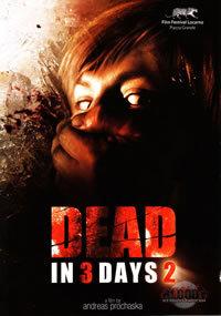 locandina del film DEAD IN 3 DAYS 2