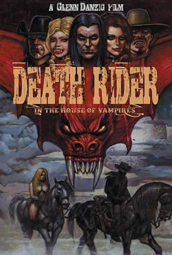 locandina del film DEATH RIDER IN THE HOUSE OF VAMPIRES