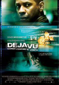 Déjà Vu – Corsa Contro Il Tempo (2006)