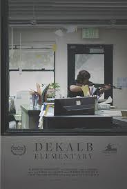 locandina del film DEKALB ELEMENTARY