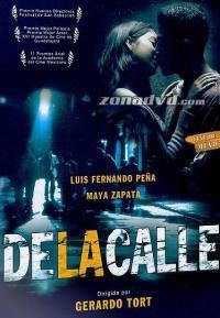 locandina del film DE LA CALLE