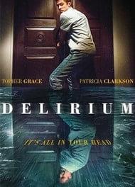 locandina del film DELIRIUM (2018)