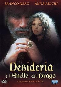 locandina del film DESIDERIA E L'ANELLO DEL DRAGO