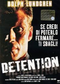 locandina del film DETENTION – DURO A MORIRE