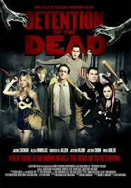 locandina del film DETENTION OF THE DEAD