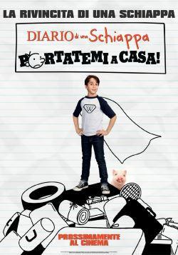locandina del film DIARIO DI UNA SCHIAPPA: PORTATEMI A CASA!