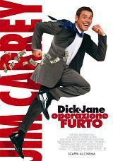 locandina del film DICK & JANE - OPERAZIONE FURTO