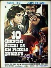 locandina del film 10 BIANCHI UCCISI DA UN PICCOLO INDIANO