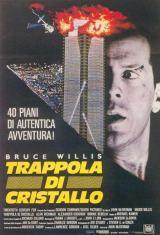 locandina del film DIE HARD - TRAPPOLA DI CRISTALLO