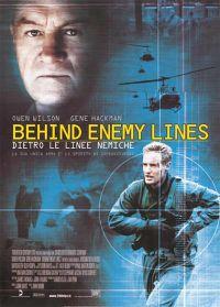 locandina del film DIETRO LE LINEE NEMICHE - BEHIND ENEMY LINES