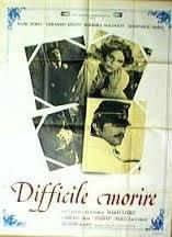 locandina del film DIFFICILE MORIRE